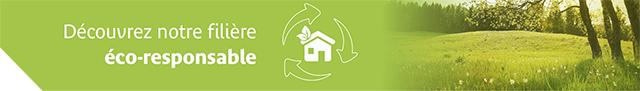 Découvrez notre filière éco-responsable